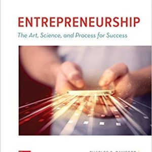 Entrepreneurship The Art, Science, and Process for Success, 3e Charles E. Bamford, Garry D. Bruton, Test Bank